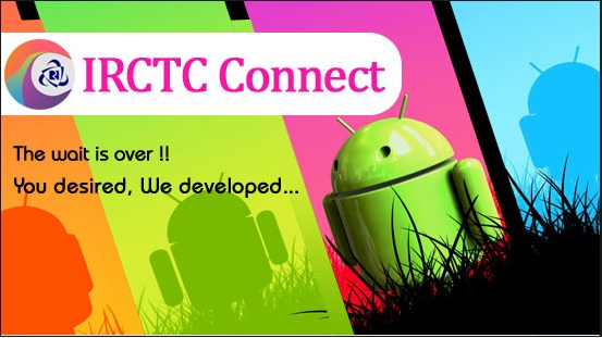 IRCTC Connect - Indian Railway Android App